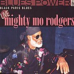 Mighty Mo Rodgers Black Paris Blues (Live)