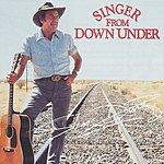 Slim Dusty Singer From Down Under (1996 Digital Remaster)