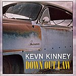 Kevn Kinney Down Out Law