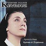 Soeur Marie Keyrouz Hymnes À L'espérance - Hymns To Hope
