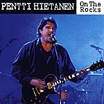 Pentti Hietanen On The Rocks
