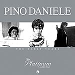Pino Daniele The Platinum Collection: The Early Years