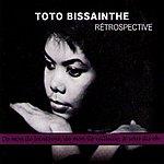 Toto Bissainthe Rétrospective Toto Bissainthe(Chanson Française Et Haitienne)