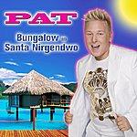 Pat Bungalow In Santa Nirgendwo