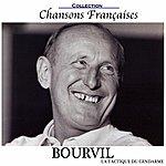 Bourvil Chansons Françaises : La Tactique Du Gendarme