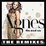 Agnes On And On - The Remixes