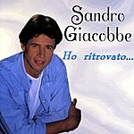 Sandro Giacobbe Sandro Giacobbe - Ho Ritrovato…