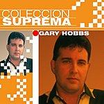 Gary Hobbs Coleccion Suprema