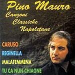 Pino Mauro Canzoni Classiche Napoletane