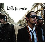 Alpha Life Is Once (3-Track Maxi-Single)