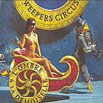 Weepers Circus L'ombre Et La Demoiselle