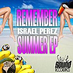 Israel Perez Remember Summer Ep