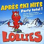 Lollies Après Ski Hits - Party Total !