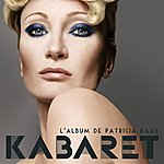 Patricia Kaas Kabaret(Le Nouvel Album De Patricia Kaas)