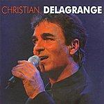 Christian Delagrange Les Plus Grands Succès De Christian Delagrange