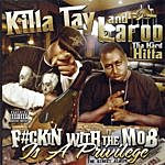 Killa Tay F#ckin With The Mob Is A Privilage (Parental Advisory)