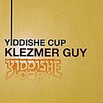 Yiddishe Cup Klezmer Guy