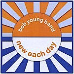 Bob Young New Each Day