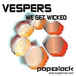 Vespers We Get Wicked