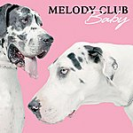 Melody Club Baby (Stand Up)(4-Track Maxi-Single)