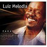 Luiz Melodia Para Sempre
