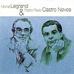 Michel Legrand Michel Legrand & Pierre Paulo Castro Neves(Jazz & Bossa Nova)