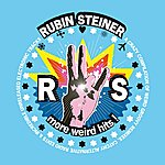 Rubin Steiner More Weird Hits