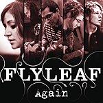 Flyleaf Again (UK Version) (2-Track Single)
