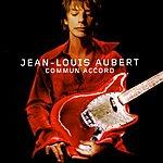 Jean-Louis Aubert Commun Accord (2-Track Single)