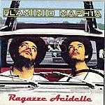 Flaminio Maphia Ragazze Acidelle (Single)