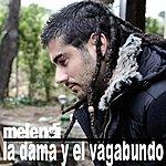 Melendi La Dama Y El Vagabundo (Single)