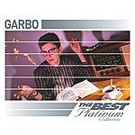 Garbo Garbo: The Best Of Platinum (2004 Digital Remaster)