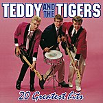 Teddy & The Tigers 20 Greatest Hits