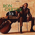 Ron Carter It's The Time