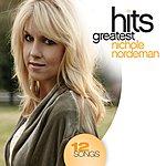Nichole Nordeman Greatest Hits