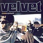 Velvet Cose Comuni