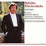 Rudolf Buchbinder Encores - Beliebte Klavierstücke