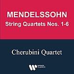 Cherubini Quartet Mendelssohn: String Quartets