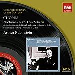 Artur Rubinstein Chopin: Nocturnes 1-9/Four Scherzi (2008 Digital Remaster)