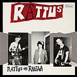 Rattus Rattus On Rautaa (2007 Digital Remaster)