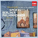 Sir Simon Rattle Mussorgsky, Orch. Ravel: Pictures At An Exhibition
