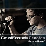 Guus Meeuwis Genoten (Live In Singer)(Single)