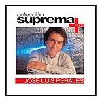 José Luis Perales Coleccion Suprema Plus- Jose Luis Perales