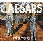 Caesars Paper Tigers (Single)