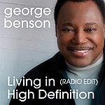 George Benson Living In High Definition (Radio Edit)
