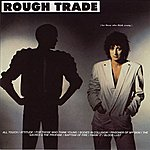 Rough Trade For Thoes Who Think Young (International Version)