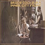 Bruce Cockburn Inner City Front (International Version)