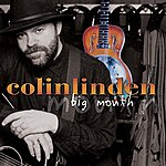 Colin Linden Big Mouth