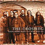 The Crossing Look Both Ways/Rise And Go