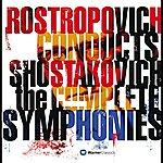 Mstislav Rostropovich Shostakovich: Complete Symphonies
